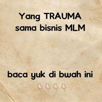 trauma dengan MLM