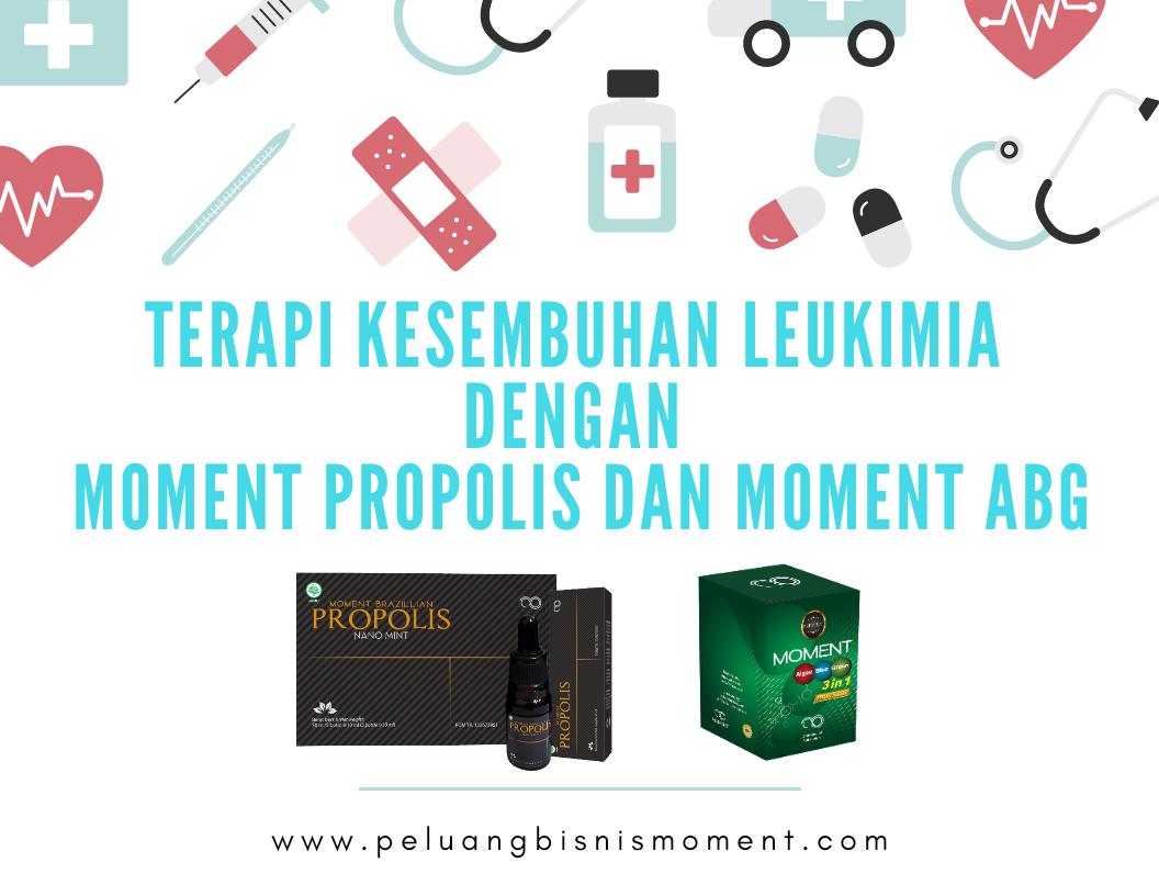 Propolis Moment dan Moment ABG mengobati Leukimia