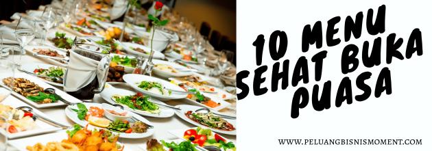 10 menu sehat buka puasa